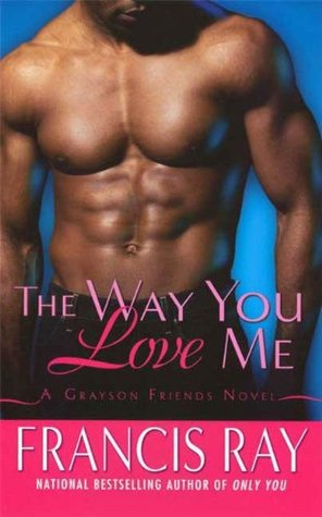 The Way You Love Me is a book from one of today's popular black romance authors.