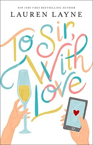 To Sir With Love by Lauren Layne book cover.