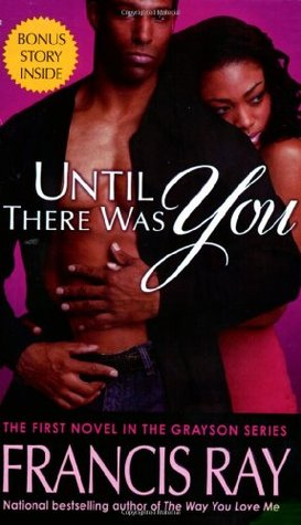Until There Was You is romance book from one of today's best black romance authors.