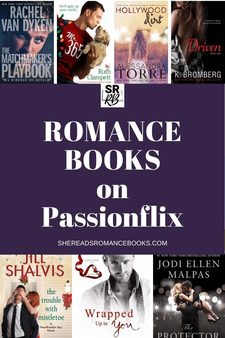 Check out the latest romantic movies made from the books you love with this Passionflix movie list.