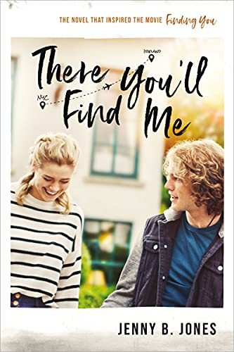 There You'll Find Me is a romance book being made into a movie. Check out the full list of romance books to movies and TV series coming in 2021!