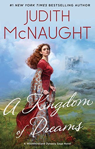 A Kingdom of Dreams by Judith McNaught is one of the best historical romance books to read