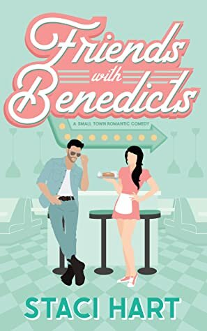 Friends with Benedicts is a must read May 2021 new romance book release.