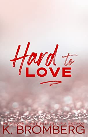 Hard to Love is a new romance book release for July 2021.