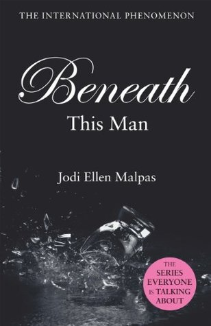 Beneath This Man is a romance novel optioned for a movie on Passionflix.