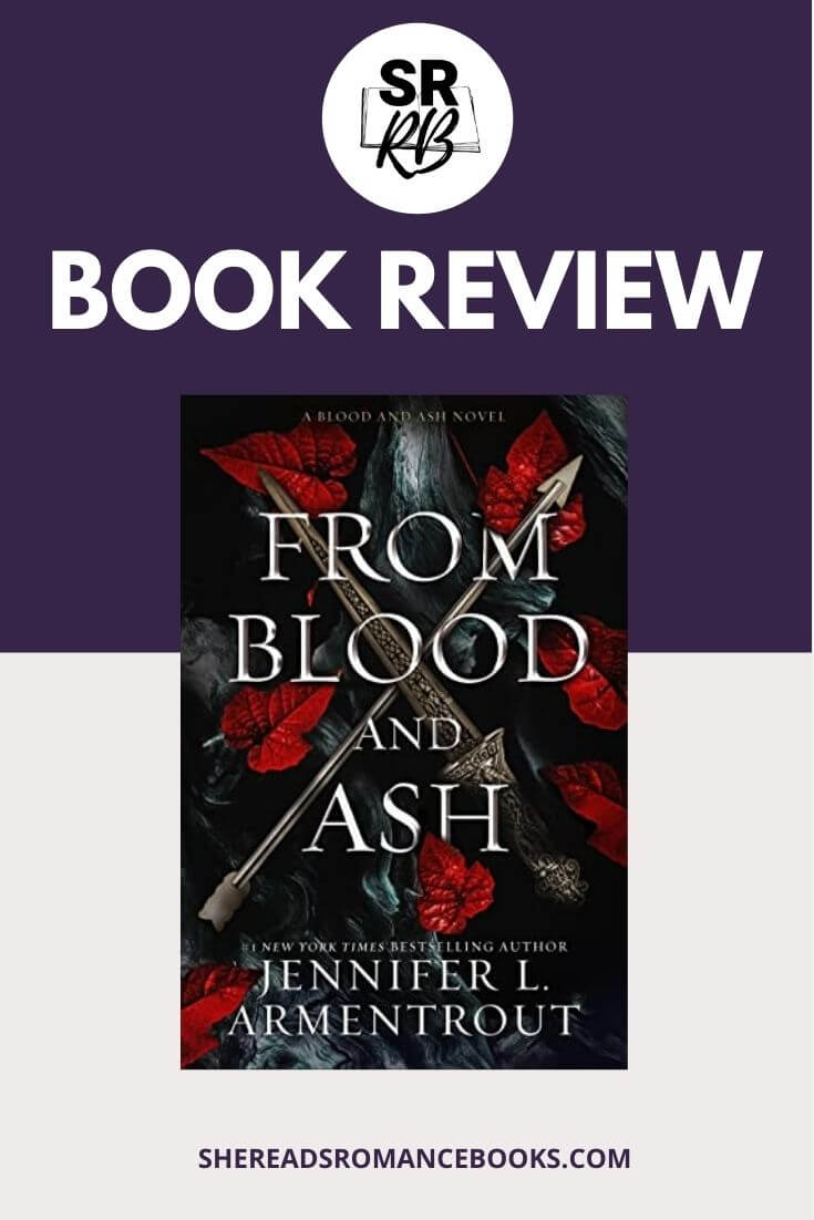 From Blood and Ash book cover and book review by She Reads Romance Books