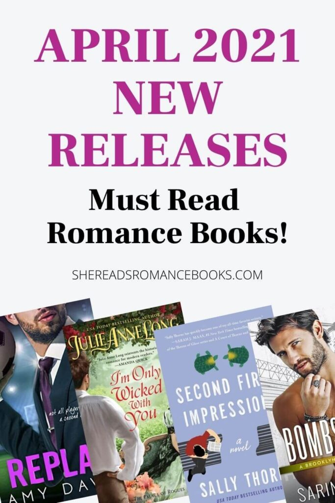 Check out the list of new romance book releases coming in April 2021!