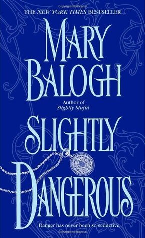 Slightly Dangerous is one of the best historical romance novels worth reading