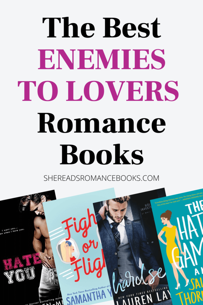 The best Enemies to Lovers Romance Books List.