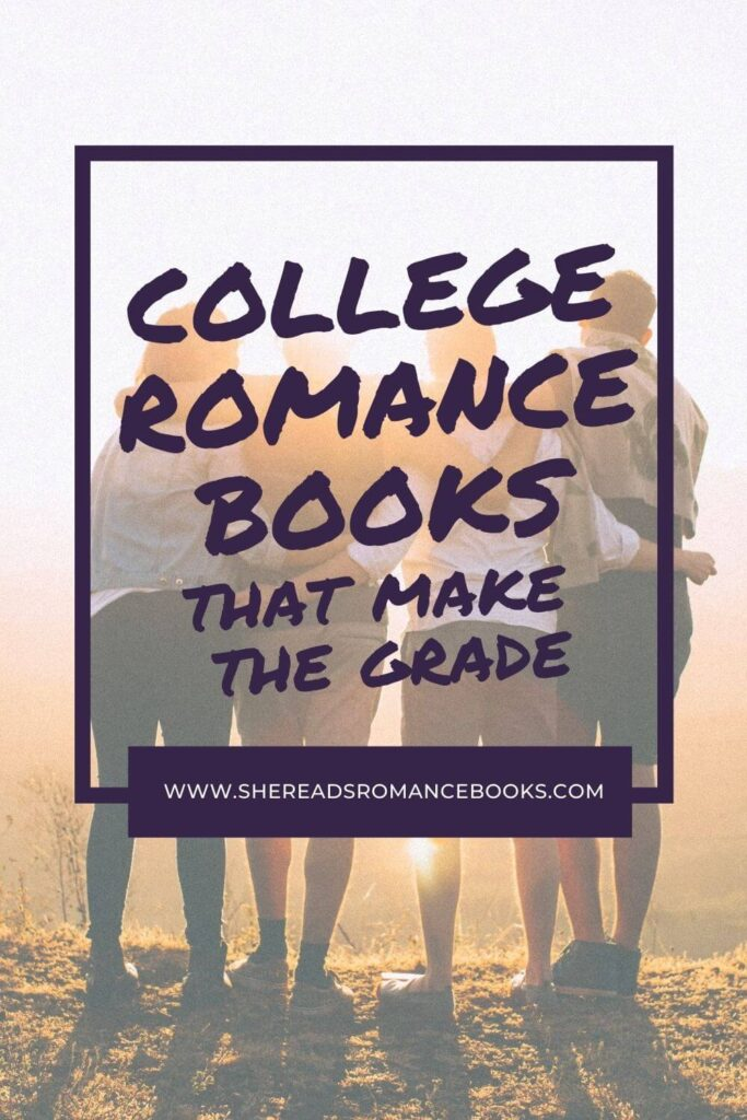 Book list of the best college romance books to read.