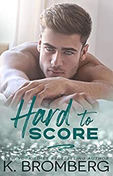 Hard to Score is a must read, new romance book release coming in February 2021.