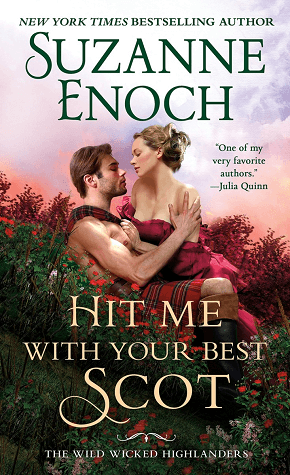 Hit Me With Your Best Scot is a Scottish romance novel worth reading.