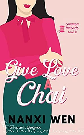Give Love a Chai is a romance book cover.
