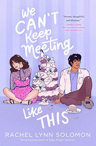 We Can't Keep Meeting Like This is a new romance book release in June 2021