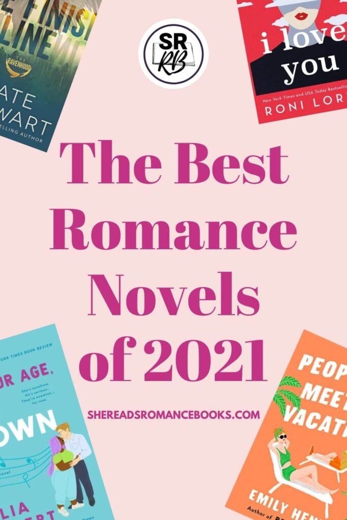Discover the best romance novels of 2021 in this book list.
