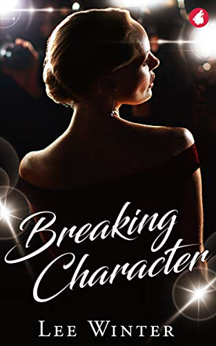 Breaking Character is one of the best lesbian romance books to read.