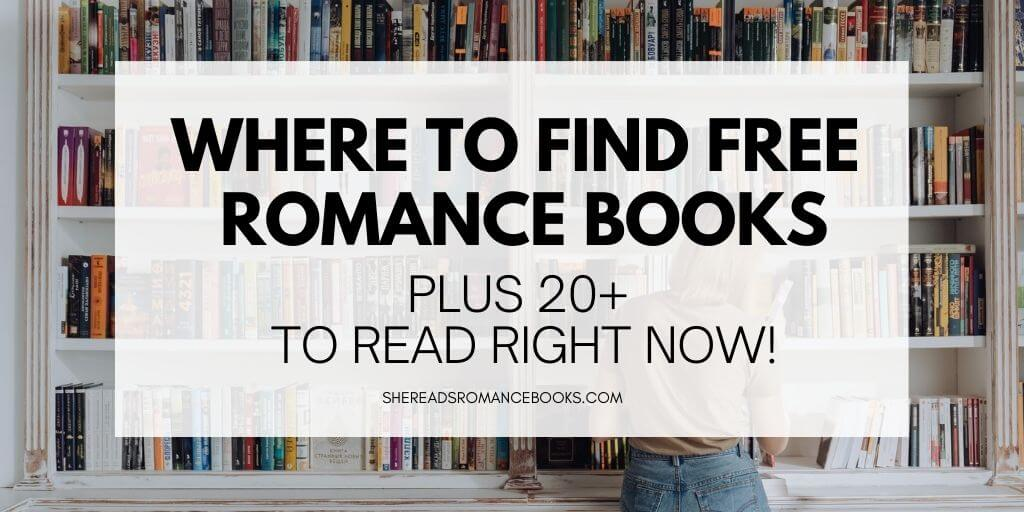 Discover where to find free romance books online and download over 25 free romance novels right now.