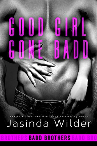 Good Girl Gone Badd is a book with a hot romance novel cover.