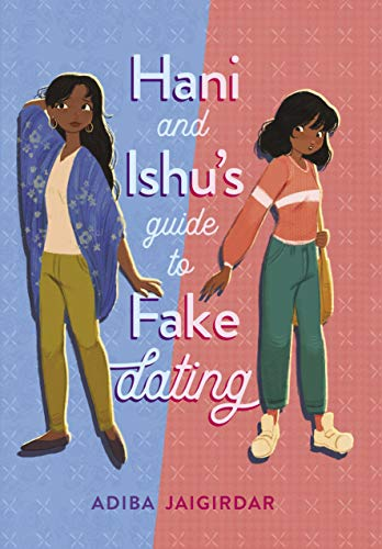 Hani and Ishu's Guide to Fake Dating is a young adult lesbian romance book.