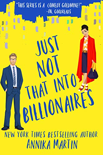 Just Not That Into Billionaires is one of the most anticipated new romance book releases for August 2021.