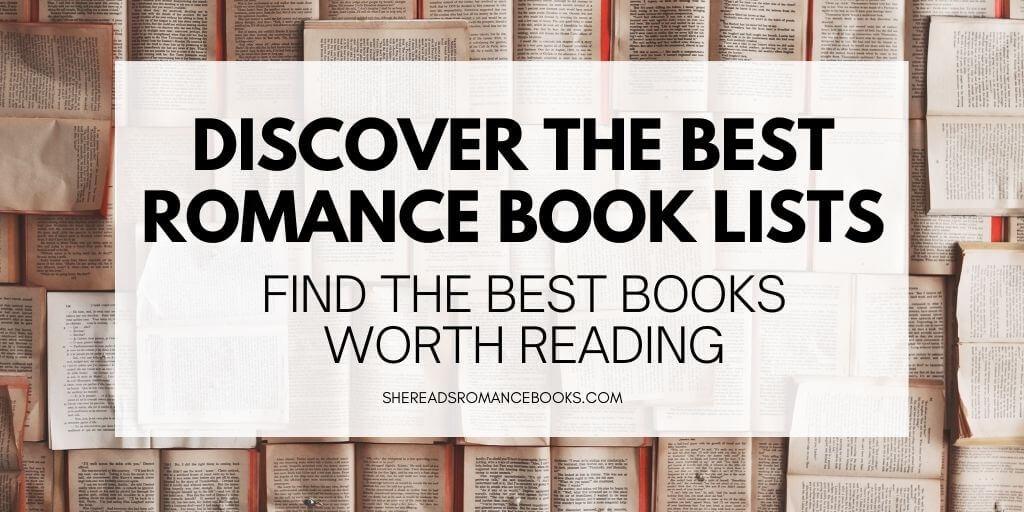 Romance book lists from romance book blogger, She Reads Romance Books.