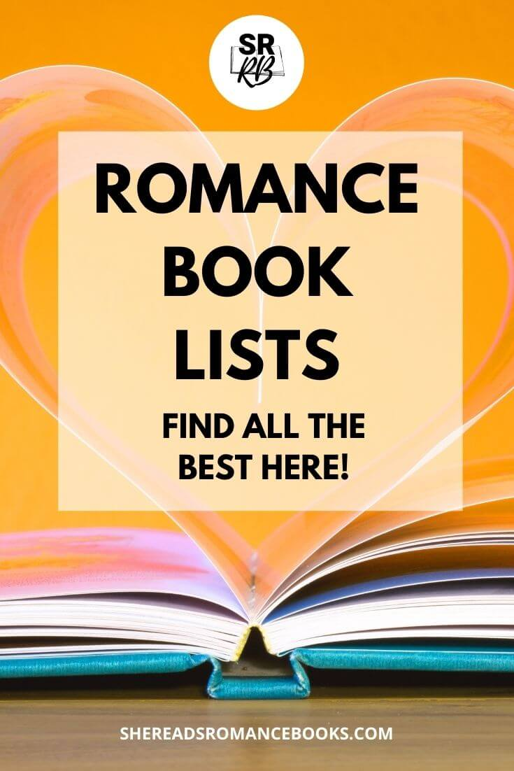 Romance book lists worth reading from romance book blogger, She Reads Romance Books.