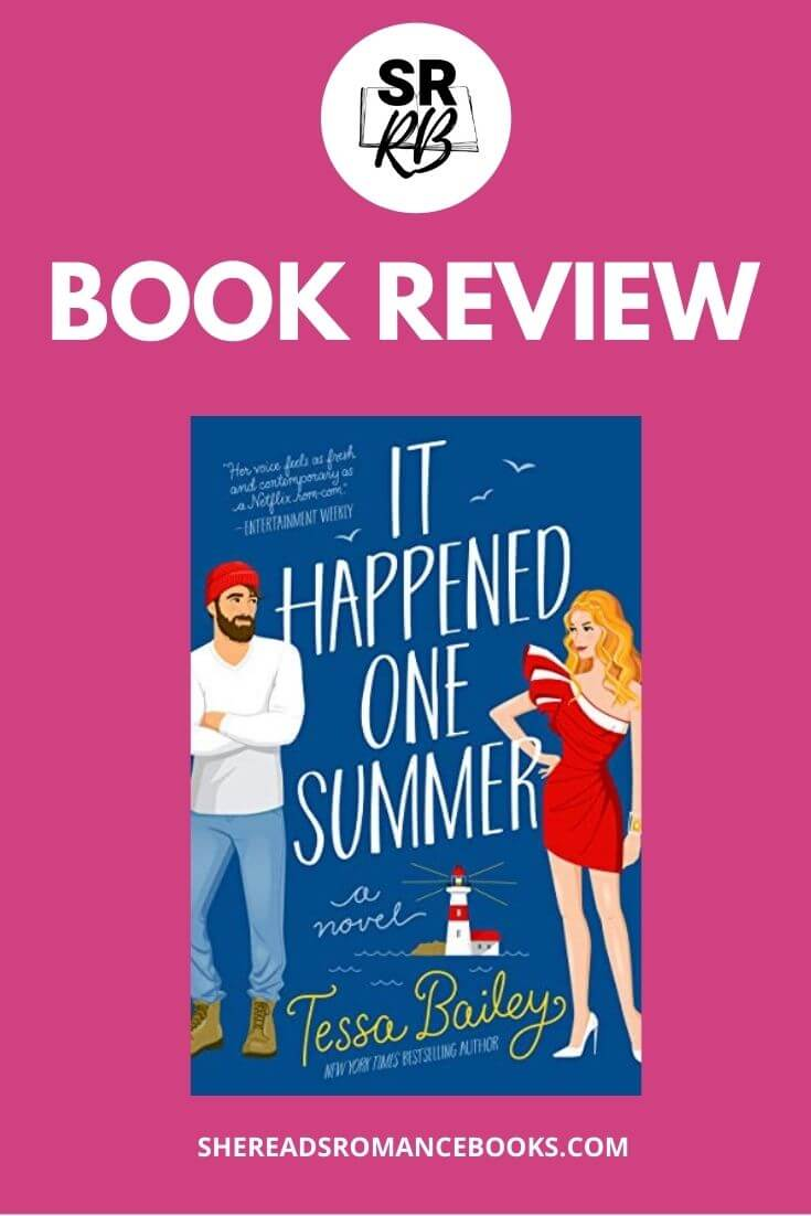 Book review of It Happened One Summer by Tessa Bailey from She Reads Romance Books.