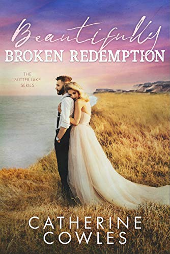 Beautifully Broken Redemption is an upcoming, new romance book release coming November 2021.
