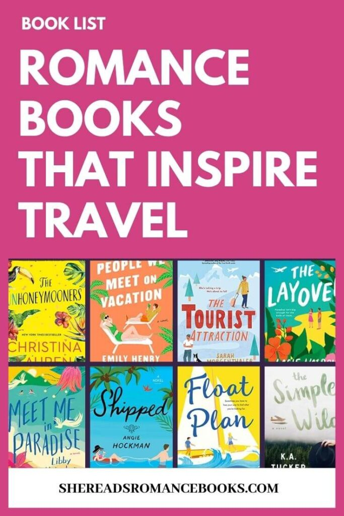 Check out this book list of the best romance books that inspire travel for the armchair tourist with wanderlust!