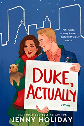 Duke Actually is an upcoming new christmas romance book releasing October 2021.