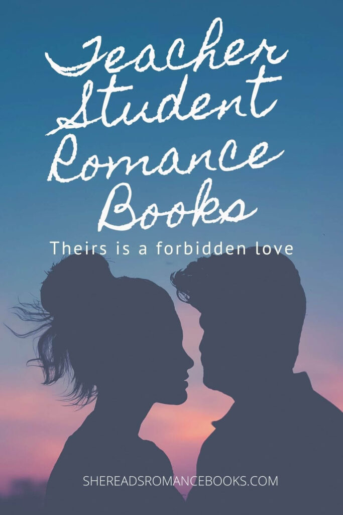 Discover the best teacher student romance books worth reading if you love this trope that includes forbidden romance.