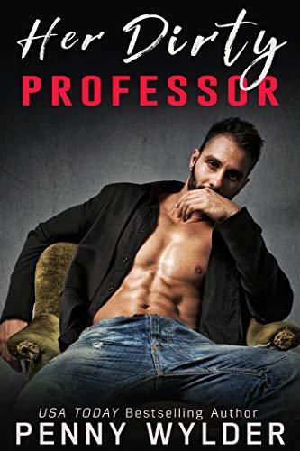 Her Dirty Professor is a must read teacher student romance novella.