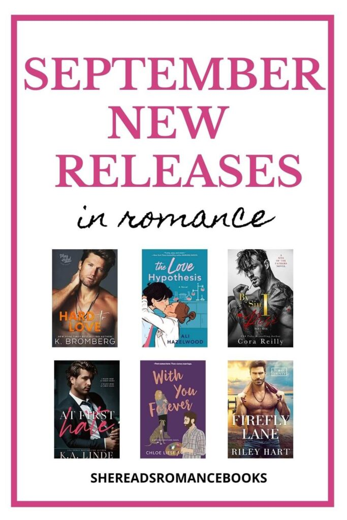 Discover the most anticipated new romance book releases for September 2021 in this must read book list.