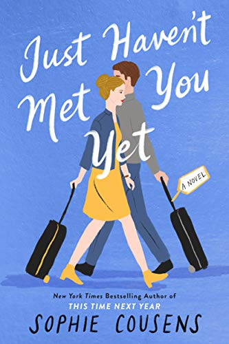 Just Haven't Met You Yet is a new romance book release for November 2021.