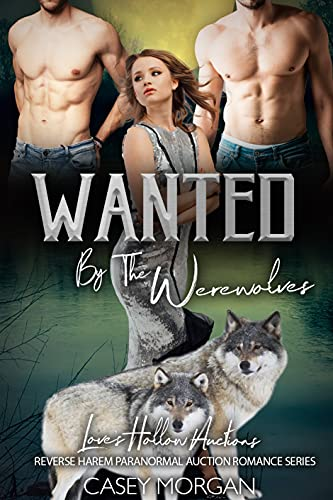 Wanted by the Werewolves is a must read werewolf romance book.
