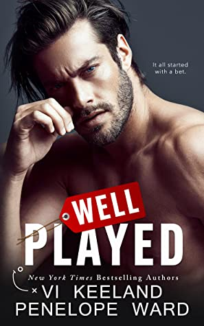 Well Played is a new romance book release from Vi Keeland and Penelope Ward coming October 2021.