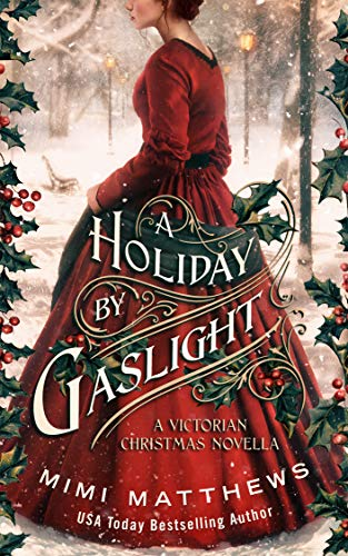A Holiday By Gaslight is a Christmas historical romance novel to read this holiday season according to romance book blogger, She Reads Romance Books.