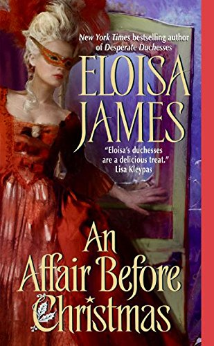 An Affair Before Christmas is a Christmas historical romance novel to read this holiday season according to romance book blogger, She Reads Romance Books.