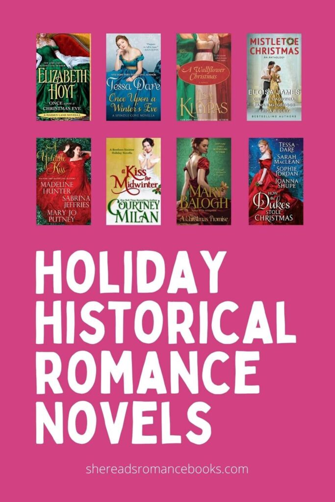 Discover the book list of Christmas historical romance novels to read this holiday season from romance book blogger, She Reads Romance Books.