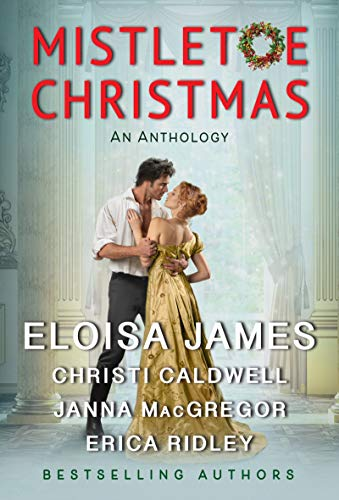 Mistletoe Christmas is a Christmas historical romance novel to read this holiday season according to romance book blogger, She Reads Romance Books.
