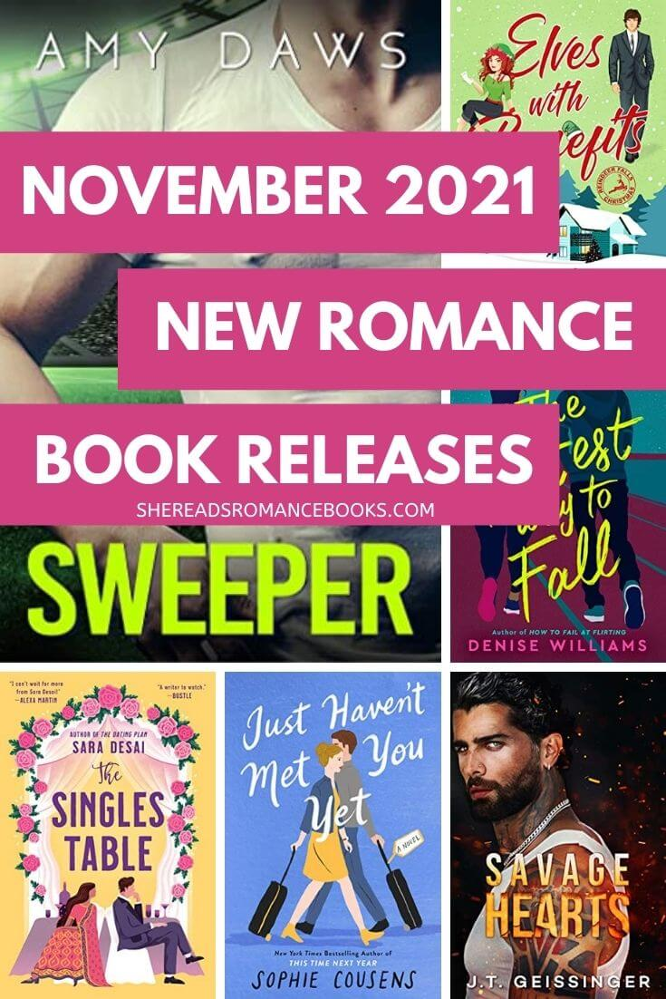 Check out the most anticipated new romance book releases coming November 2021 from romance book blogger, She Reads Romance Books in this book list.